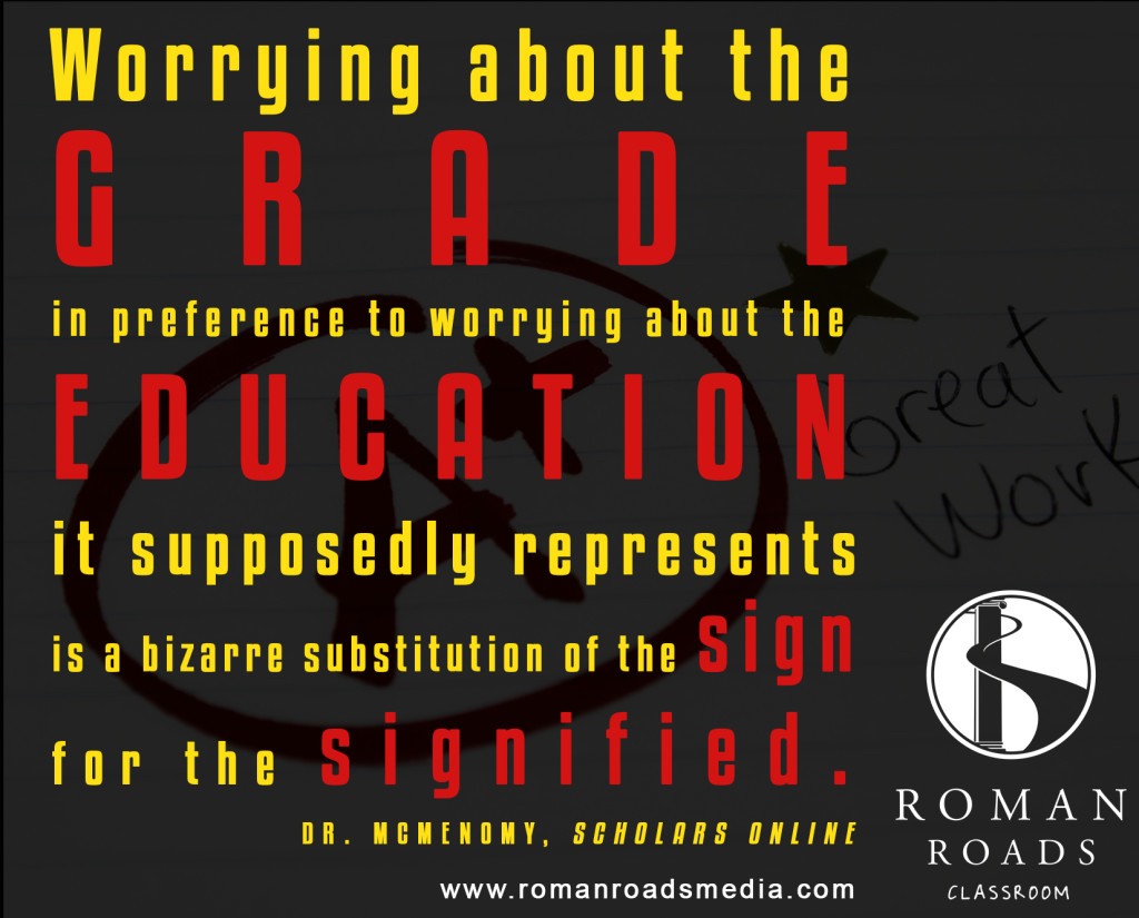 It's not about the grade!
