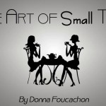 The Art of Small Talk | Donna Rapacz Foucachon