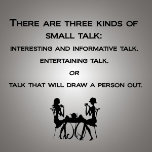 Three kinds of Small Talk