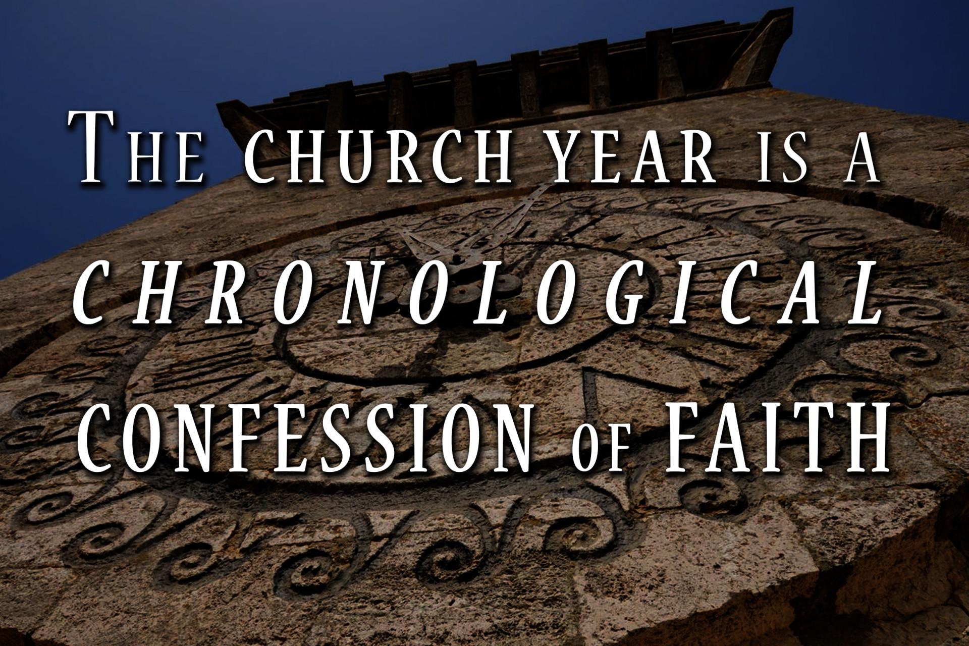 A Chronological Confession of Faith