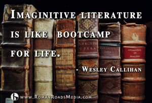 Imaginative Literature is like bootcamp for life