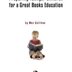 Preparing Younger Kids for a Great Books Education