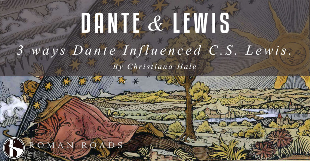 Three Ways Dante Influenced CS Lewis