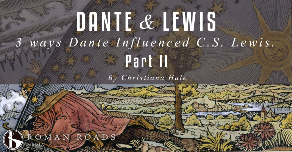3 Ways Dante Influenced CS Lewis