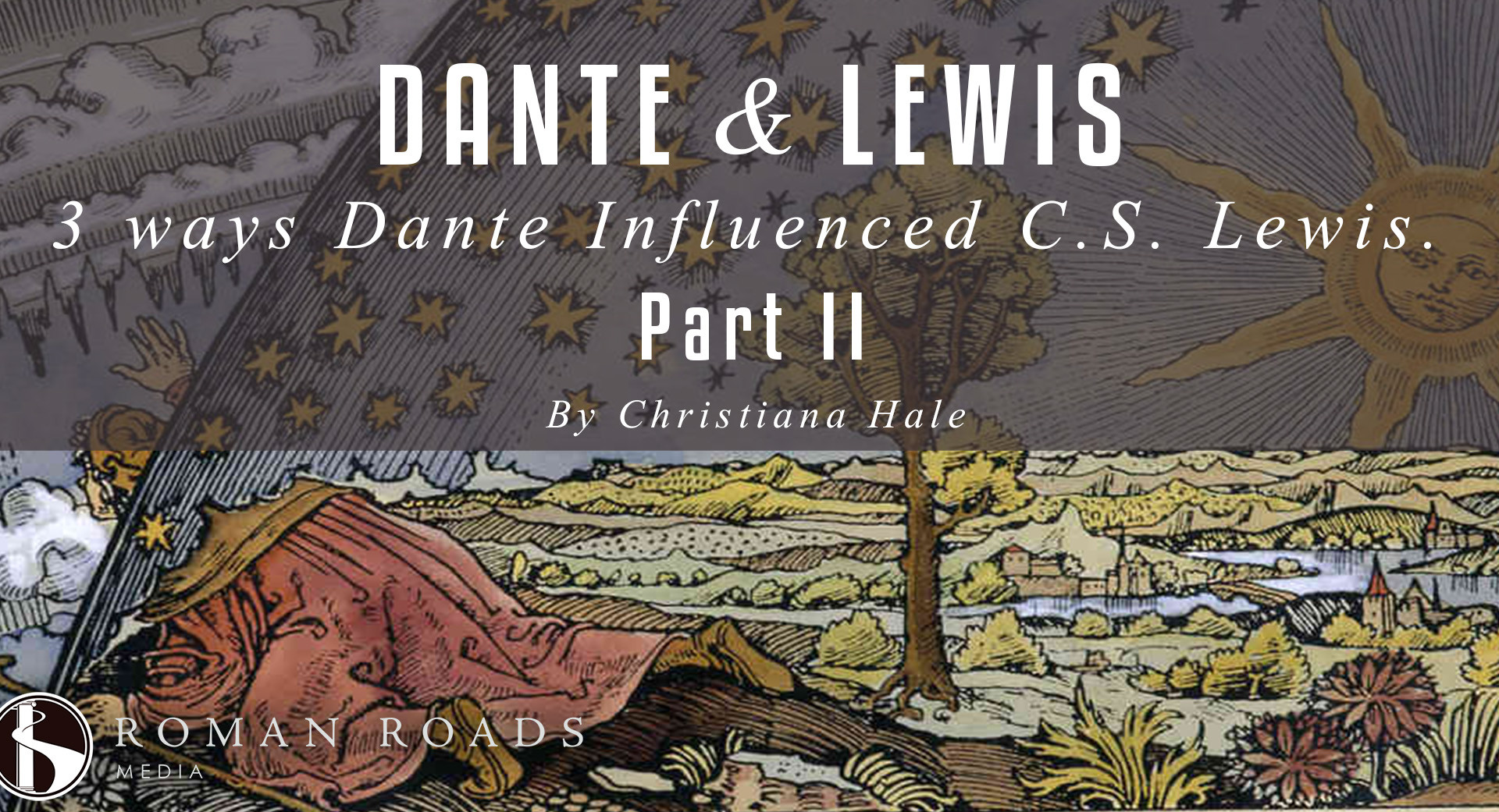 3 More Ways Dante Influenced Lewis | Part II