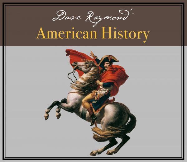 Dave Raymond US History3