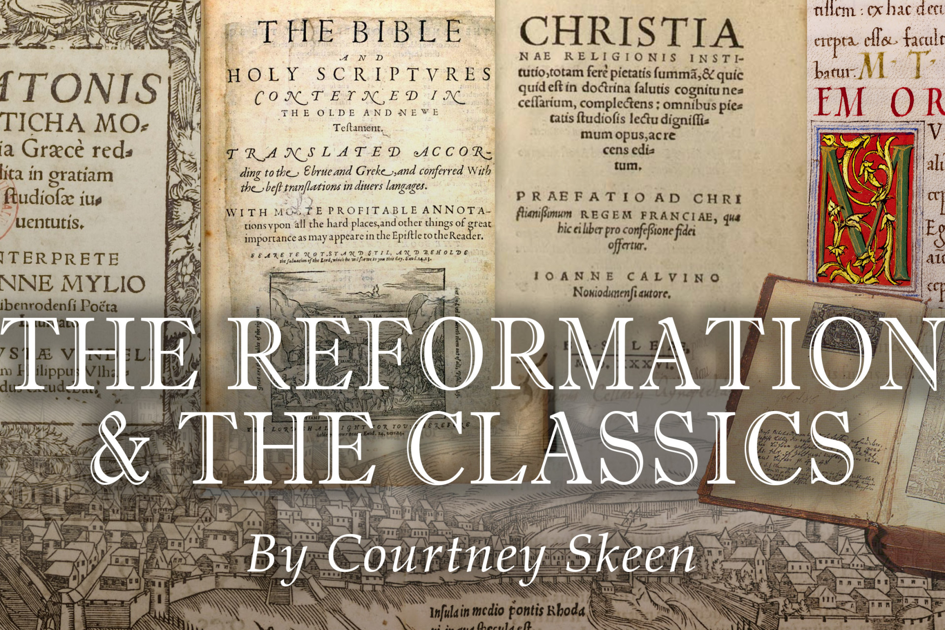 The Reformation and the Classics: What would Calvin Read?