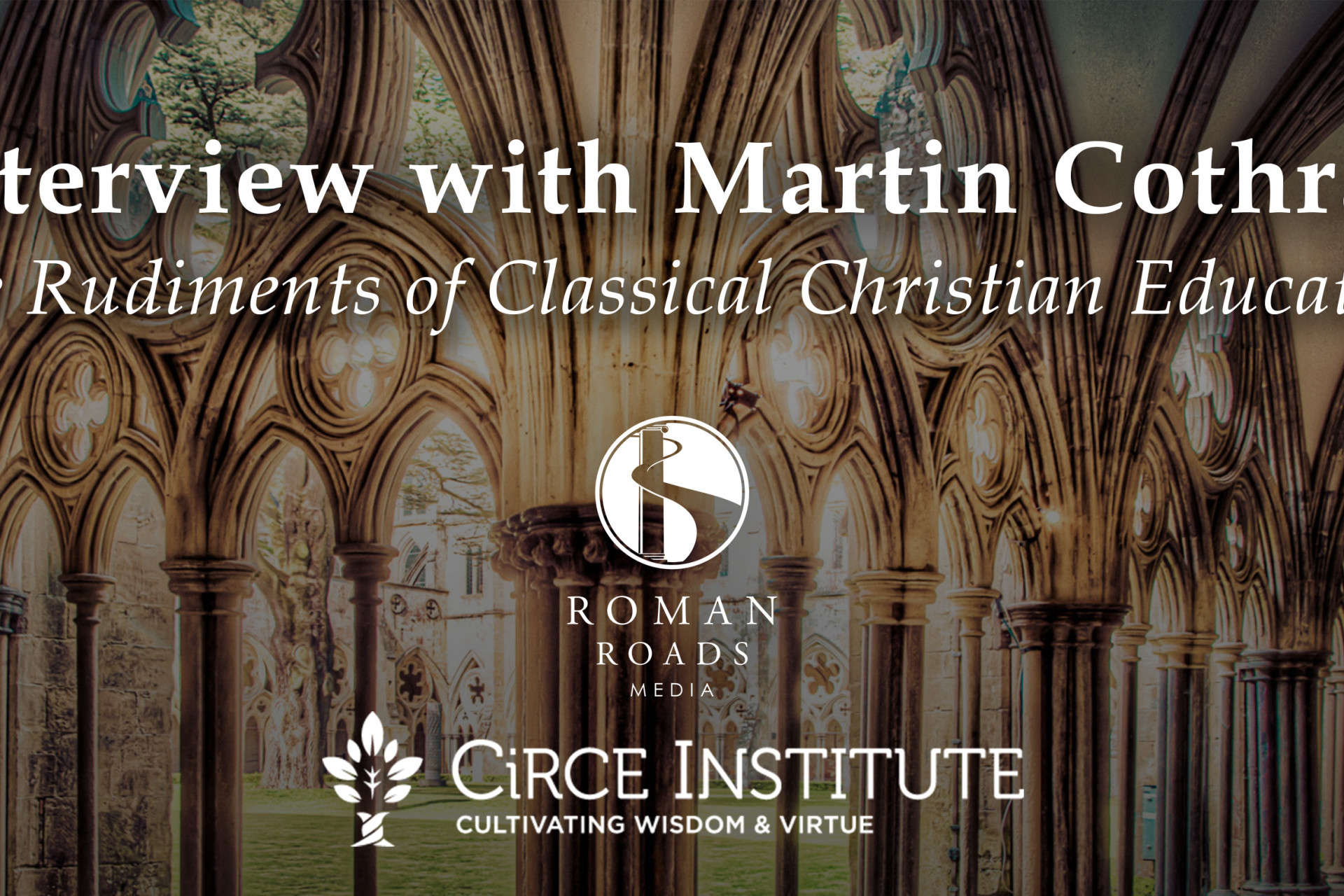 Interview with Martin Cothran