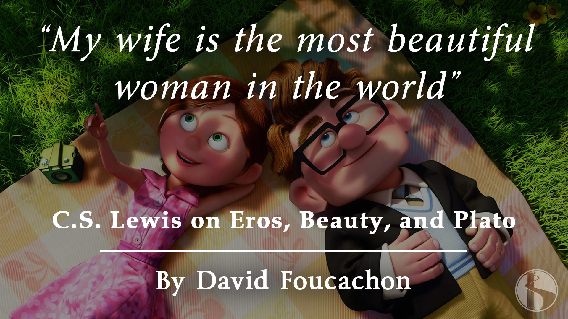 """My Wife is the Most Beautiful Woman in the World"""