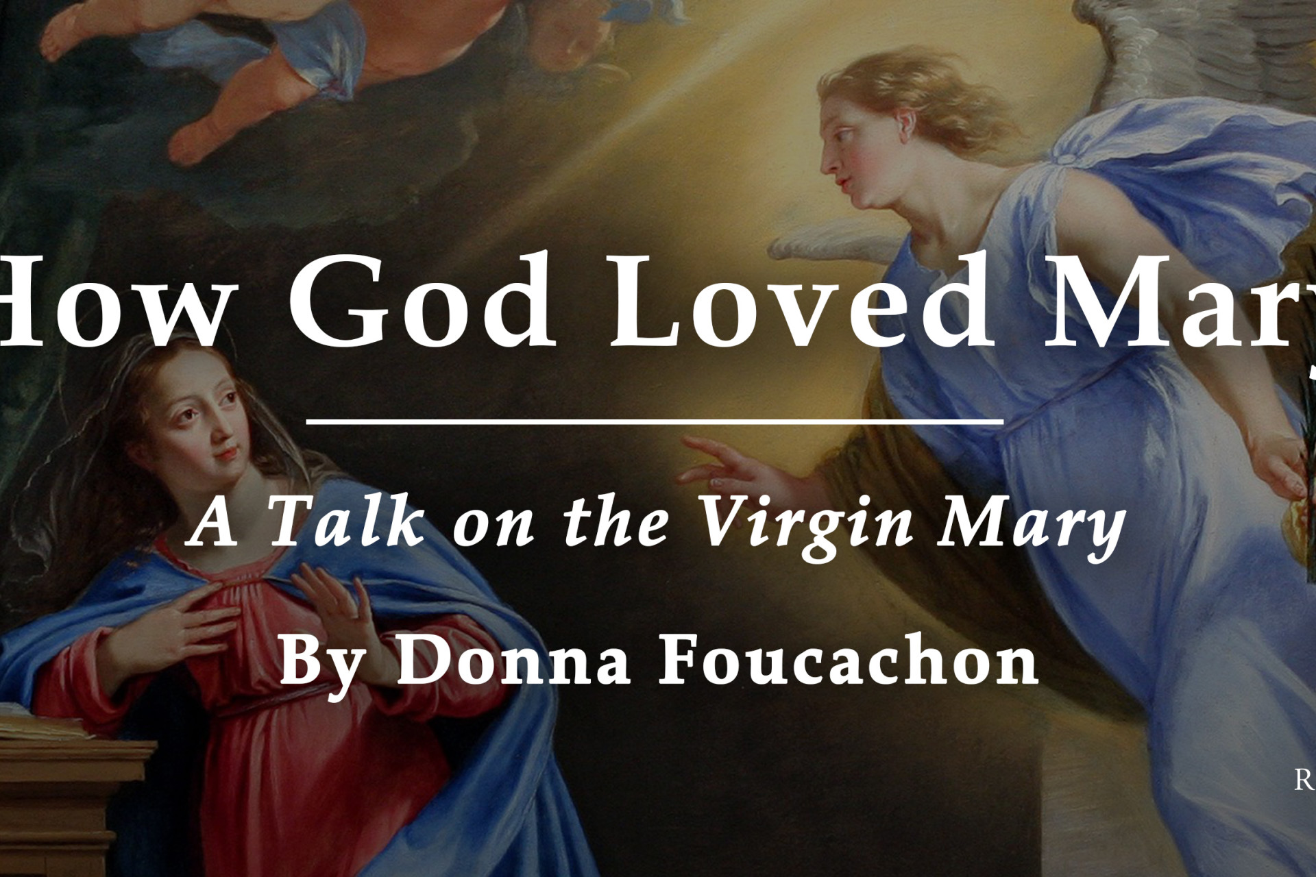 Five Ways God Loved Mary