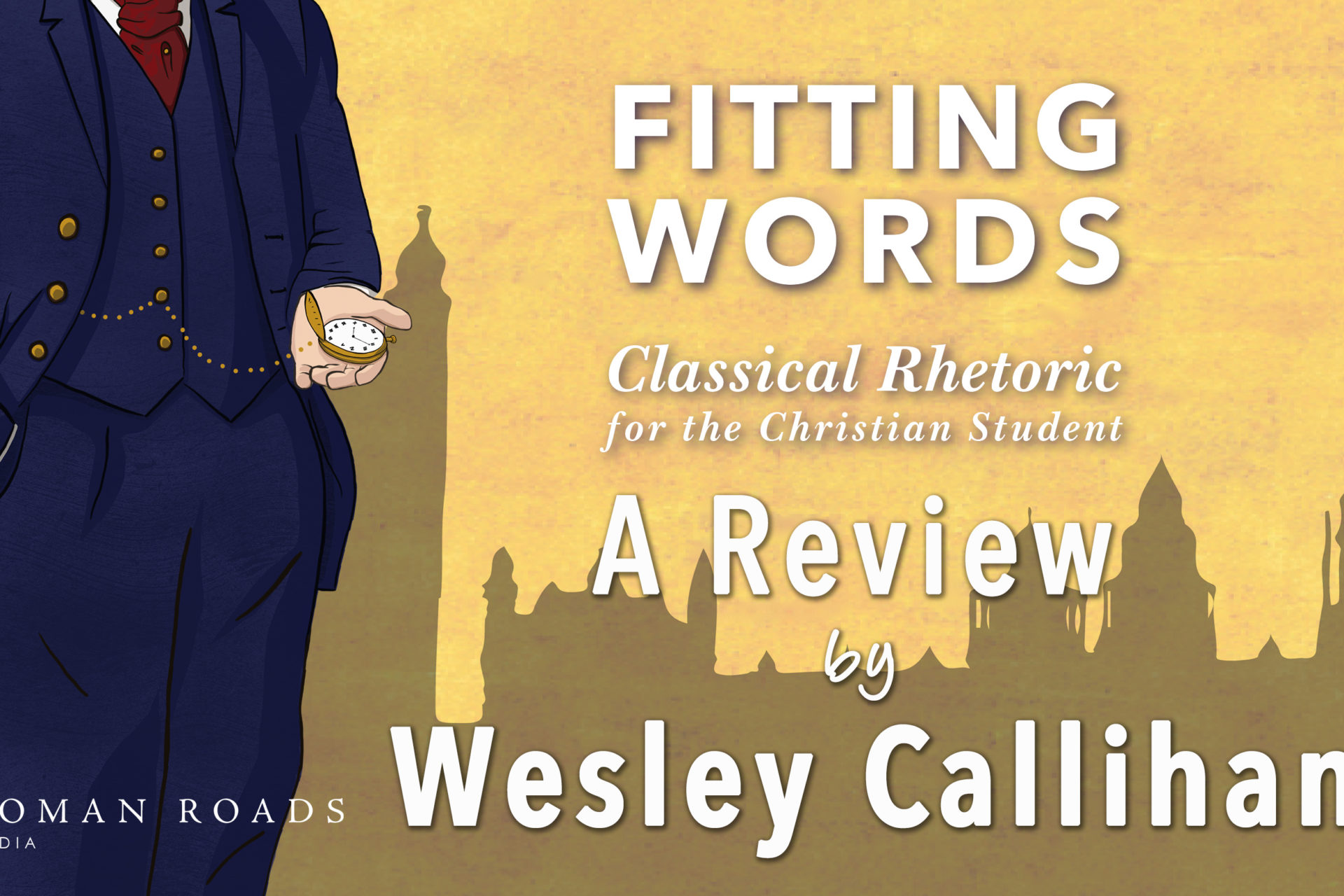 A Review of Fitting Words by Wesley Callihan