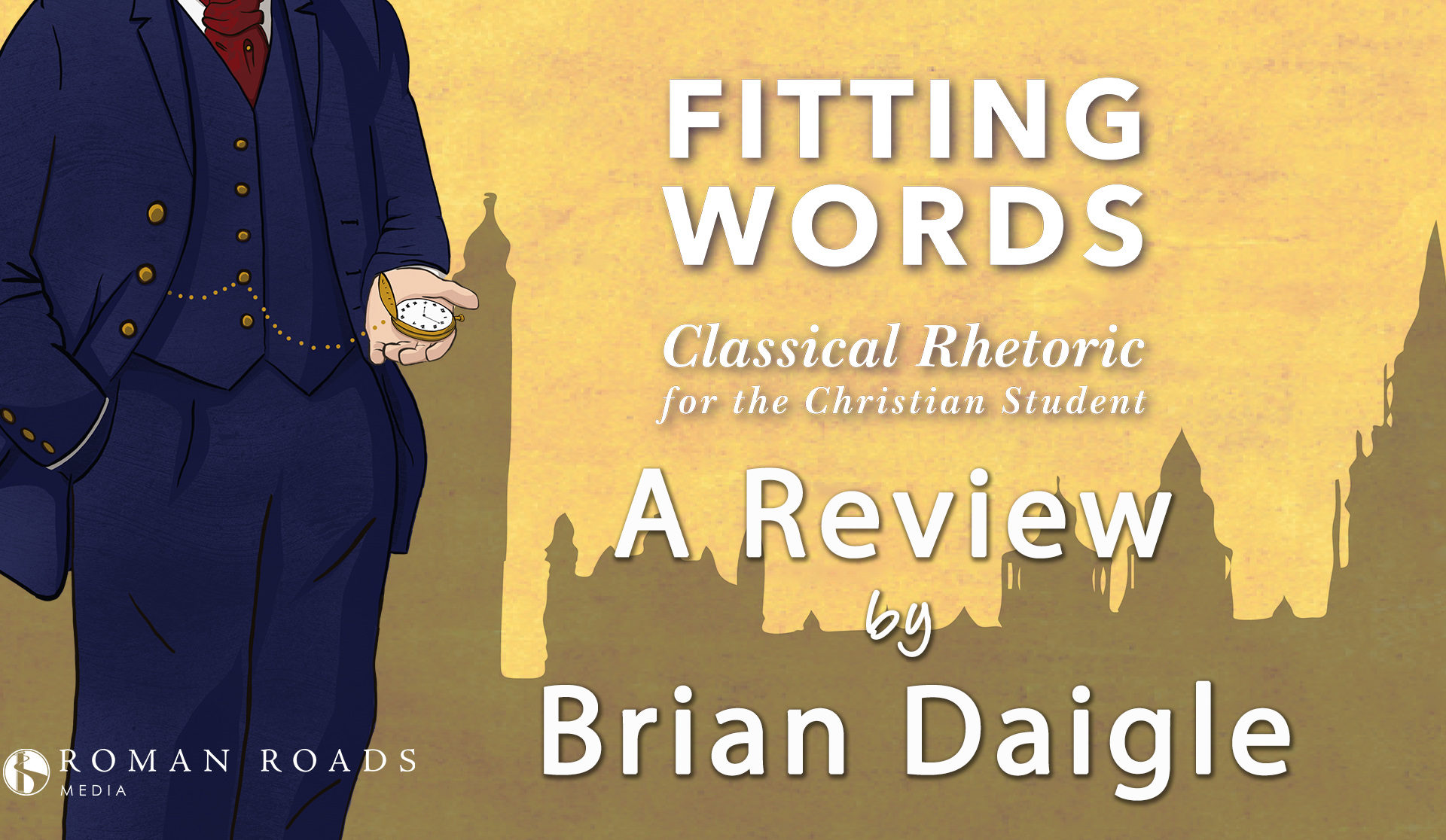 Review of Fitting Words by Brian Daigle