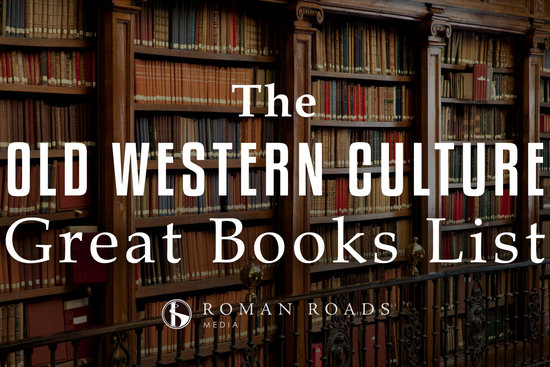 The Old Western Culture Great Books List