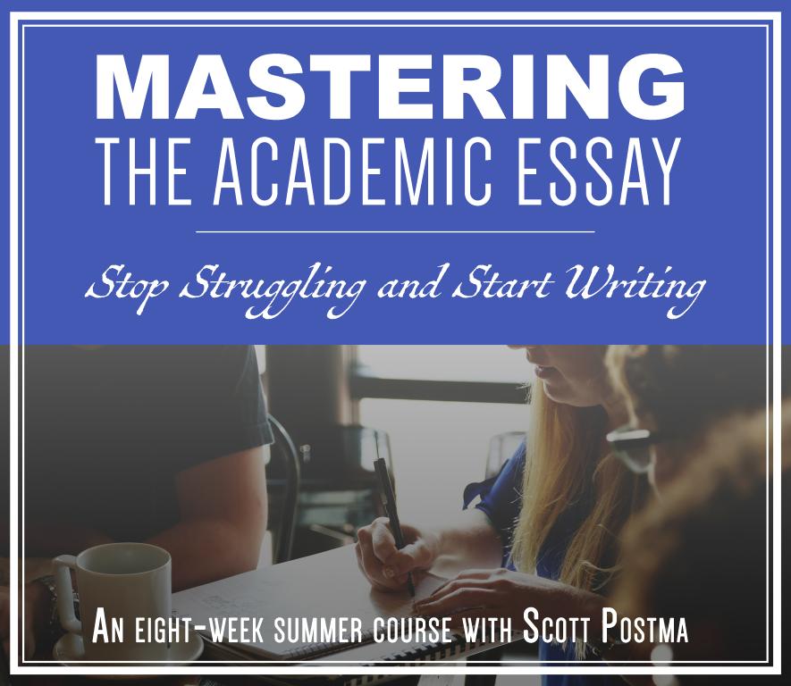 Mastering the Academic Essay